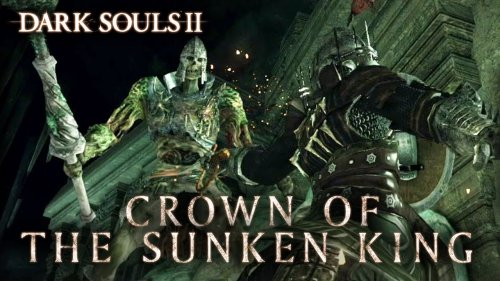 (Аддон) Dark Souls 2: Crown of the Sunken King - 22 июля