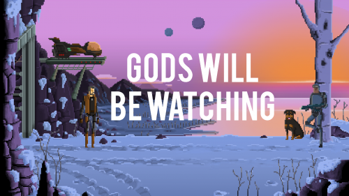 (Инди) Gods Will Be Watching - 24 июля